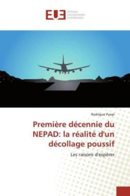Première décennie du NEPAD: la réalité d'un décollage poussif