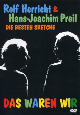 Rolf Herricht und Ha-Jo Preil - Das waren Wir