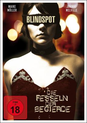 Blindspot - Die Fesseln der Begierde (FSK 18)