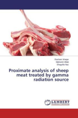 Proximate analysis of sheep meat treated by gamma radiation source