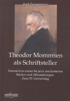 Theodor Mommsen als Schriftsteller