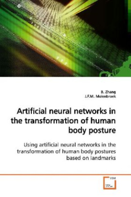 Artificial neural networks in the transformation of human body posture