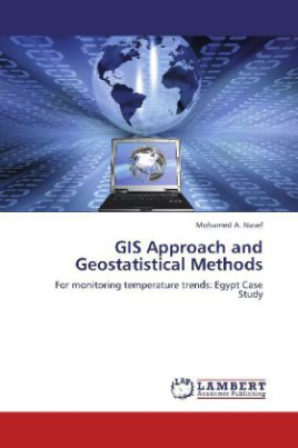 GIS Approach and Geostatistical Methods