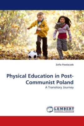 Physical Education in Post-Communist Poland