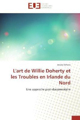 L'art de Willie Doherty et les Troubles en Irlande du Nord