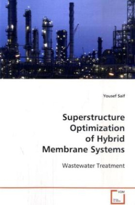 Superstructure Optimization of Hybrid Membrane Systems