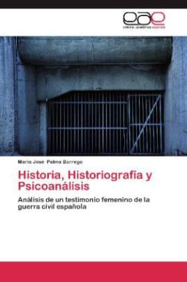 Historia, Historiografía y Psicoanálisis