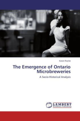 The Emergence of Ontario Microbreweries