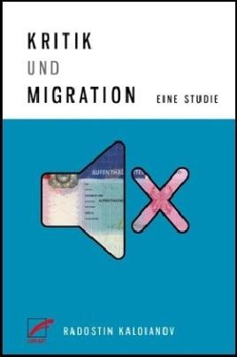 Kritik und Migration