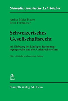 Schweizerisches Gesellschaftsrecht
