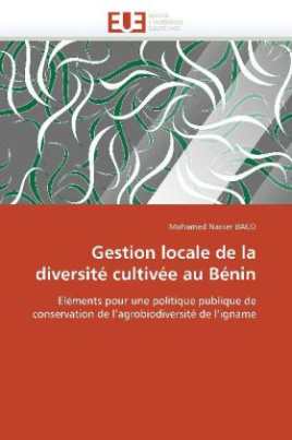 Gestion locale de la diversité cultivée au Bénin