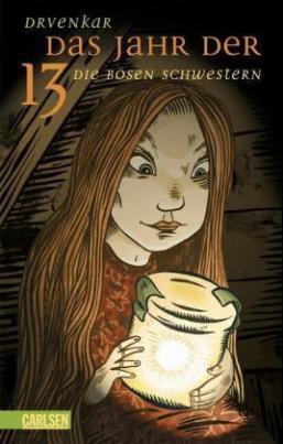 Das Jahr der 13, Die bösen Schwestern