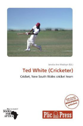 Ted White (Cricketer)