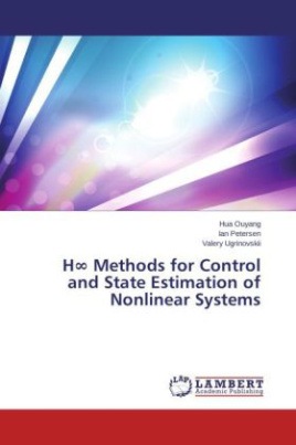 H Methods for Control and State Estimation of Nonlinear Systems