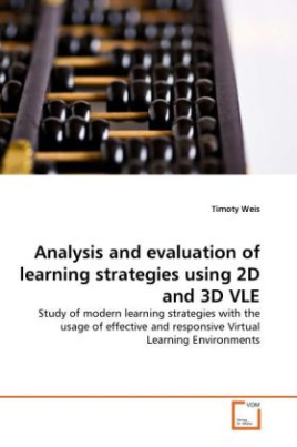 Analysis and evaluation of learning strategies using 2D and 3D VLE