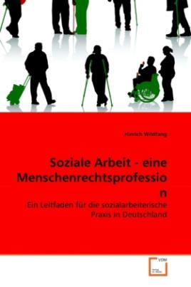 Soziale Arbeit - eine Menschenrechtsprofession