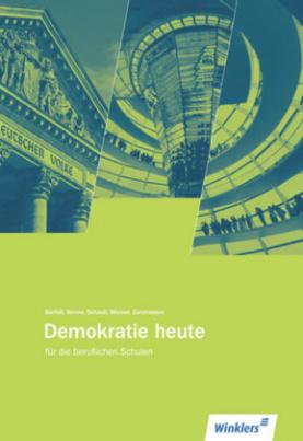 Demokratie heute für die beruflichen Schulen