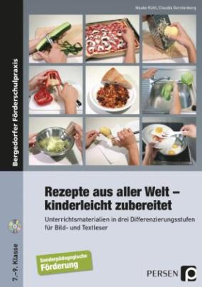 Rezepte aus aller Welt - kinderleicht zubereitet, m. CD-ROM