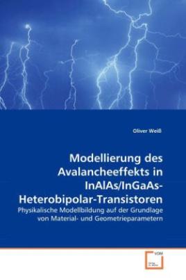 Modellierung des Avalancheeffekts in InAlAs/InGaAs-Heterobipolar-Transistoren
