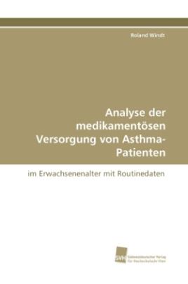 Analyse der medikamentösen Versorgung von Asthma-Patienten
