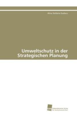 Umweltschutz in der Strategischen Planung