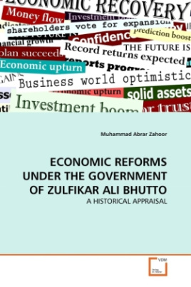 ECONOMIC REFORMS UNDER THE GOVERNMENT OF ZULFIKAR ALI BHUTTO