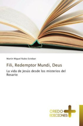 Fili, Redemptor Mundi, Deus