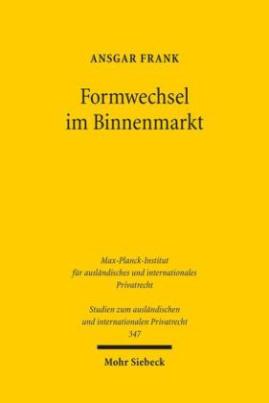 Formwechsel im Binnenmarkt