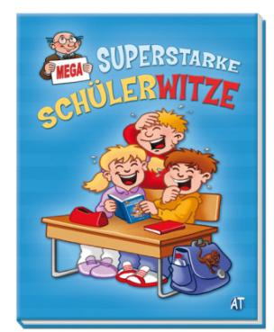 Superstarke Schülerwitze