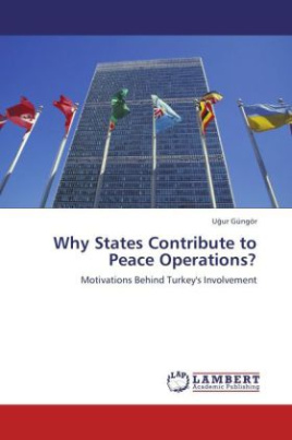 Why States Contribute to Peace Operations?