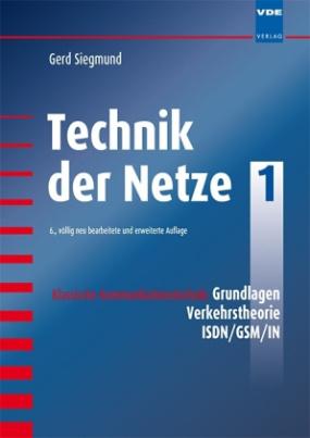 Klassische Kommunikationstechnik: Grundlagen, Verkehrstheorie, ISDN/GSM/IN