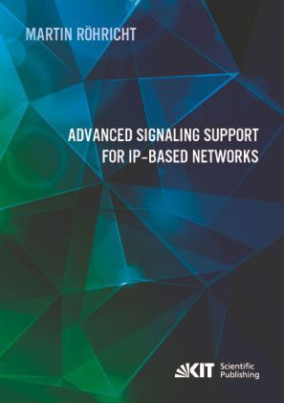 Advanced Signaling Support for IP-based Networks