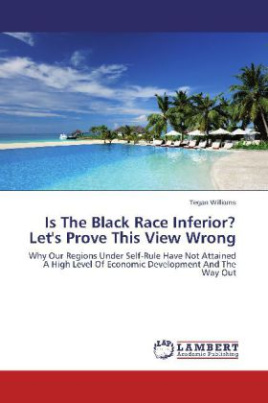 Is The Black Race Inferior? Let's Prove This View Wrong