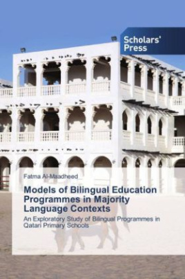 Models of Bilingual Education Programmes in Majority Language Contexts