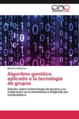 Algoritmo genético aplicado a la tecnología de grupos