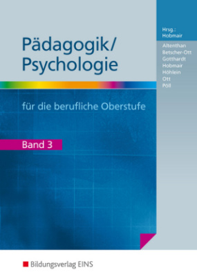 Pädagogik/Psychologie für die berufliche Oberstufe. Bd.3