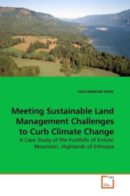 Meeting Sustainable Land Management Challenges to Curb Climate Change