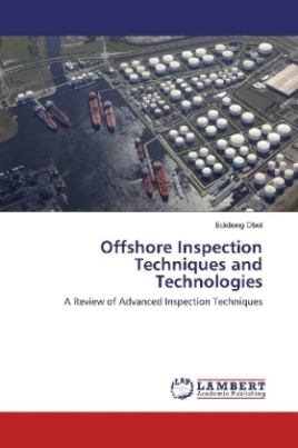 Offshore Inspection Techniques and Technologies