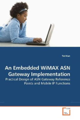 An Embedded WiMAX ASN Gateway Implementation