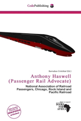 Anthony Haswell (Passenger Rail Advocate)
