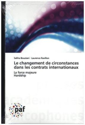 Le changement de circonstances dans les contrats internationaux