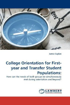 College Orientation for First-year and Transfer Student Populations: