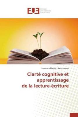 Clarté cognitive et apprentissage de la lecture-écriture
