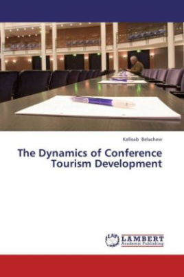 The Dynamics of Conference Tourism Development