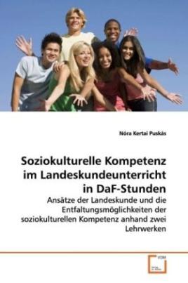 Soziokulturelle Kompetenz im Landeskundeunterricht in DaF-Stunden