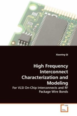 High Frequency Interconnect Characterization and Modeling