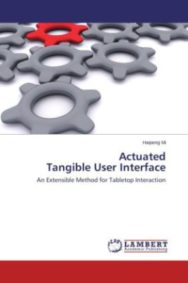 Actuated Tangible User Interface
