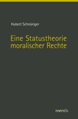 Eine Statustheorie moralischer Rechte