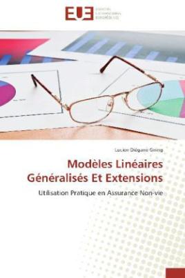 Modèles Linéaires Généralisés Et Extensions