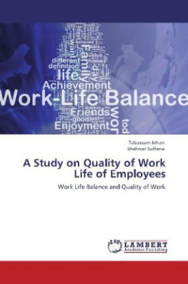 A Study on Quality of Work Life of Employees